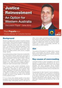 Paul Papalia - Justice Reinvestment -an option for Western Australia.  Discussion Paper - June 2010